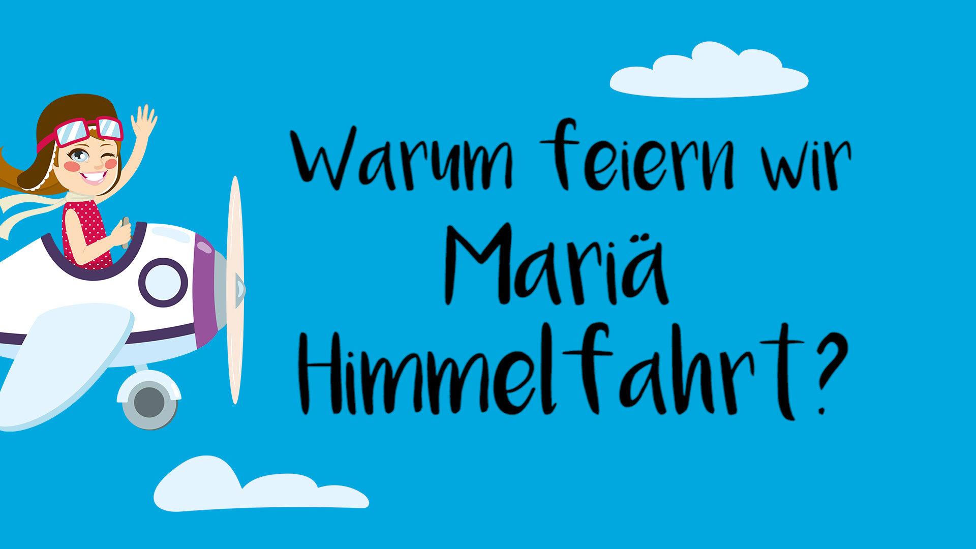 Mariä Himmelfahrt Für Kinder Erklärt Katholischde